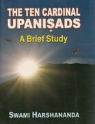 The Ten Cardinal Upanisads: A Brief Study