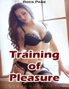 Training of Pleasure (Lesbian Erotica)