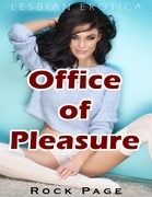 Office of Pleasure (Lesbian Erotica)
