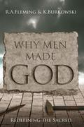 Why Men Made God