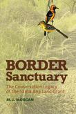 Border Sanctuary: The Conservation Legacy of the Santa Ana Land Grant