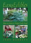 Easy Edibles: How to Grow and Enjoy Fresh Food