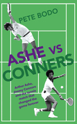 Ashe vs Connors: Wimbledon 1975 - Tennis that went beyond centre court