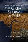 Blow the Trumpet for the Great Storm of 2015