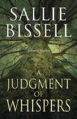 A Judgment of Whispers: A Novel of Suspense