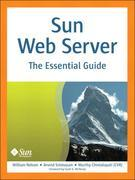 Sun Web Server: The Essential Guide