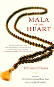 Mala of the Heart: 108 Sacred Poems