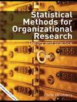 Statistical Methods for Organizational Research: Theory and Practice
