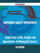 continuous quality improvement - Simple Steps to Win, Insights and Opportunities for Maxing Out Success