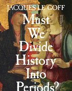 Must We Divide History Into Periods?