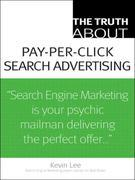 The Truth About Pay-Per-Click Search Advertising