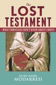 The Lost Testament: What Christians Don't Know About Christ