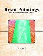 Resin Paintings On Full and Segmented Panels