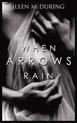 When Arrows Rain
