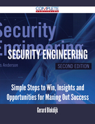 Security Engineering - Simple Steps to Win, Insights and Opportunities for Maxing Out Success