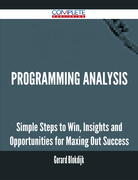 Programming Analysis - Simple Steps to Win, Insights and Opportunities for Maxing Out Success