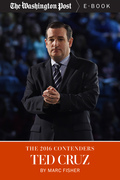 The 2016 Contenders: Ted Cruz
