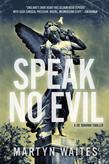 Speak No Evil: A Joe Donovan Thriller (Joe Donovan Thrillers)