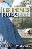 Her Enemies Blue & Gray