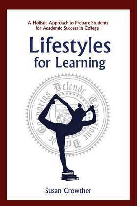 Lifestyles for Learning