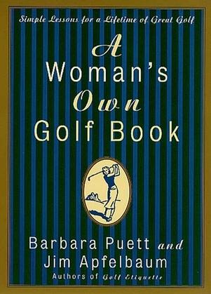 A Woman's Own Golf Book