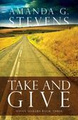 Take and Give: A Novel
