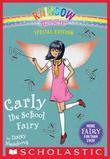 Carly the School Fairy (Rainbow Magic: Special Edition)