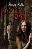 Blood In The Bayou