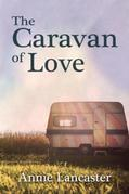 The Caravan of Love: Annie's Journal