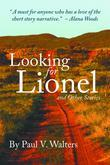 Looking for Lionel and Other Stories