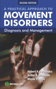 A Practical Approach to Movement Disorders, 2nd Edition: Diagnosis and Management