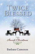 Twice Blessed: Two Amish Christmas Stories