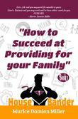 HouseBander: How to Succeed at Providing for Your Family
