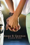 Anne And George: A Love Story