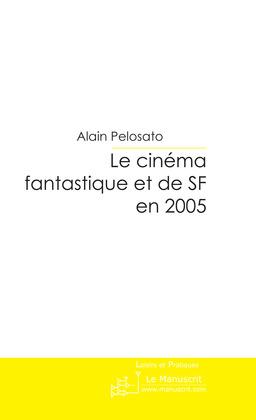 Le cinéma fantastique et de SF en 2005