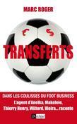 Transferts: Dans les coulisses du foot business