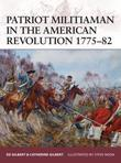 Patriot Militiaman in the American Revolution 1775-82
