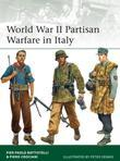 World War II Partisan Warfare in Italy