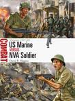 US Marine vs NVA Soldier: Vietnam 1967-68