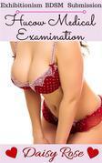 Hucow Medical Examination