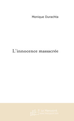 L'innocence massacre