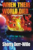 When Their World Died