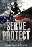 Serve and Protect: Every Man's Duty To Take Action