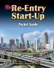 The Re-Entry Start-Up Guide: Mapping Your Way Through the Free World Maza
