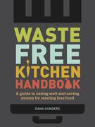 Waste-Free Kitchen Handbook