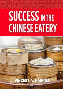 Success In the Chinese Eatery