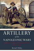 Artillery of the Napoleonic Wars Volume II: Artillery in Siege, Fortress and Navy 1792-1815