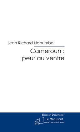 Cameroun peur au ventre