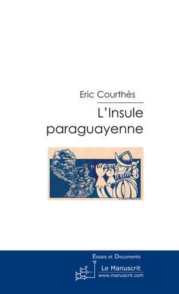 L'Insule paraguayenne