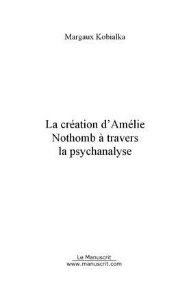 La création d'Amélie Nothomb à travers la psychanalyse